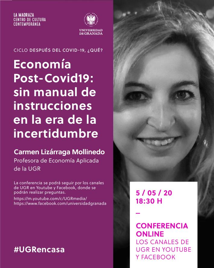 La profesora Carmen Lizárraga hablará de 'Economía sin manual de instrucciones' en el ciclo 'Después del covid-19 ¿qué?'