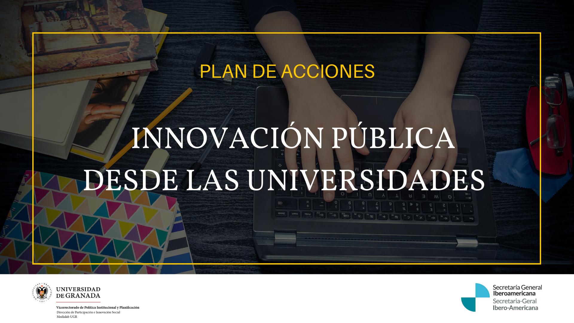 La UGR impulsa el Encuentro iberoamericano virtual «Innovación pública desde las universidades»