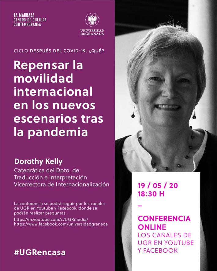 Dorothy Kelly, vicerrectora de Internacionalización, intervendrá en el ciclo 'Después del covid-19, ¿qué?'