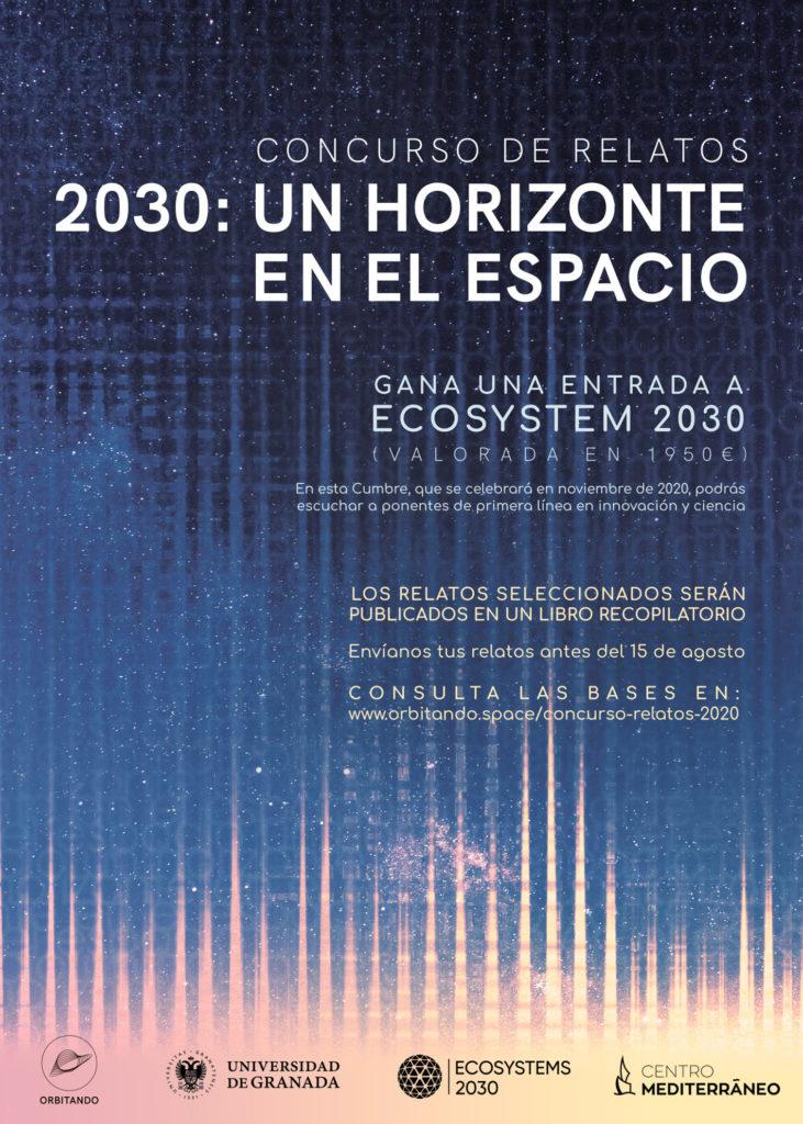 """La UGR y Orbitando organizan el concurso de relatos """"2030: Un horizonte en el espacio"""""""