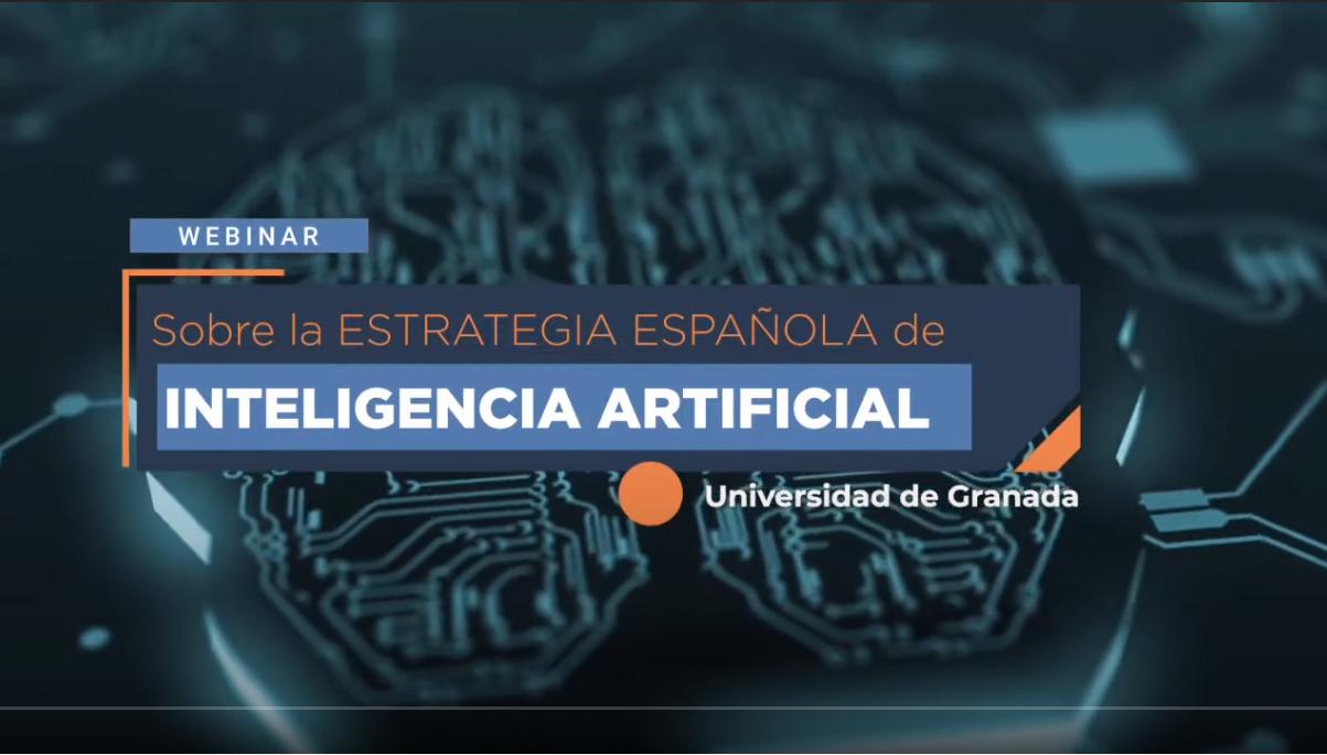 Expertos internacionales analizan en la UGR la Estrategia Nacional de Inteligencia Artificial (ENIA)