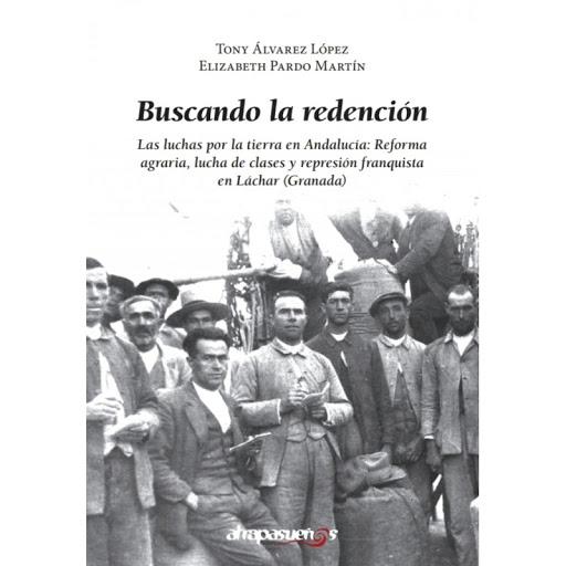 Un libro arroja luz sobre la Guerra Civil y la Dictadura en Láchar