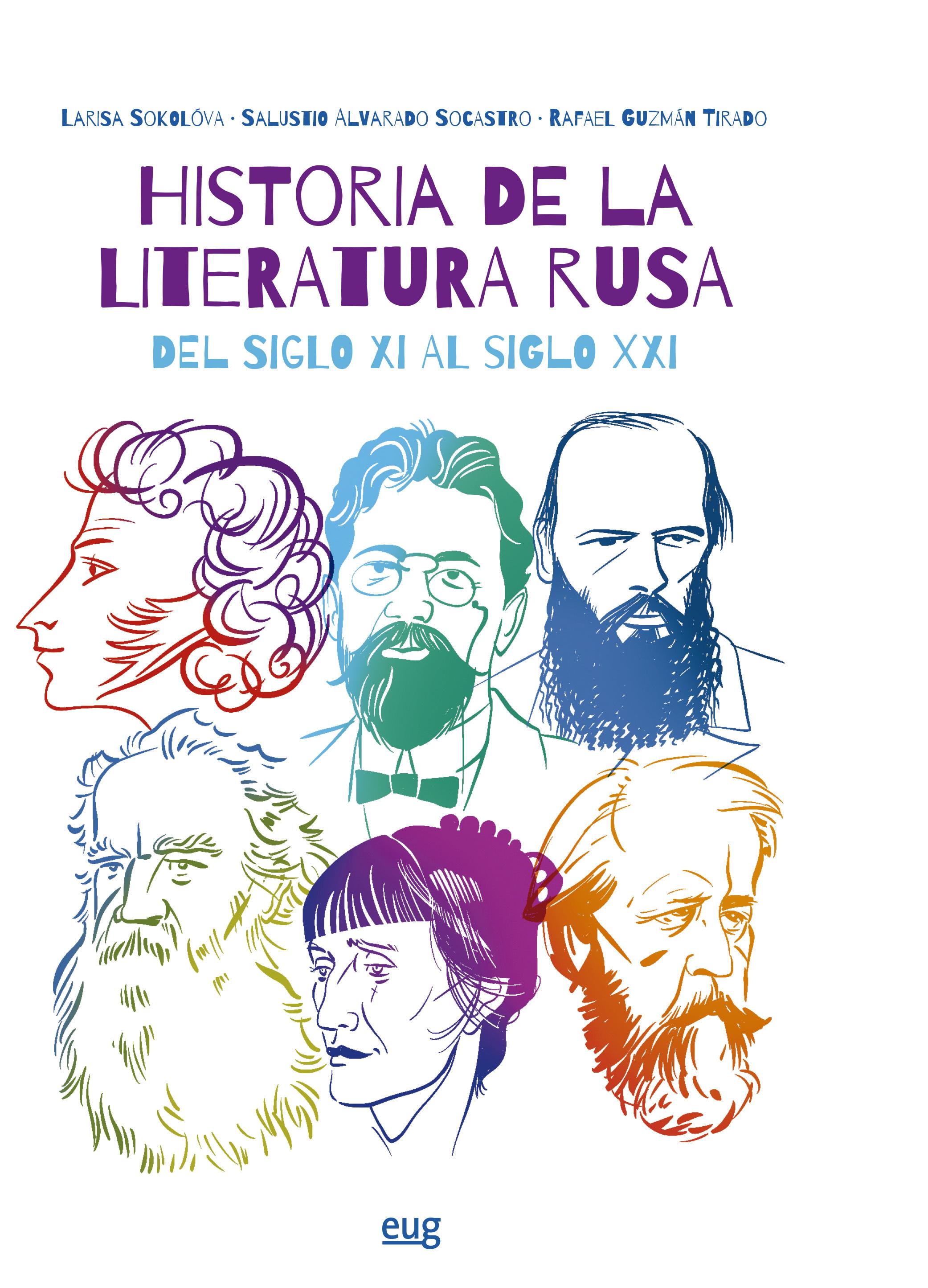 'Historia de la literatura rusa del siglo XI al XXI', libro del mes de marzo de la Editorial Universidad de Granada