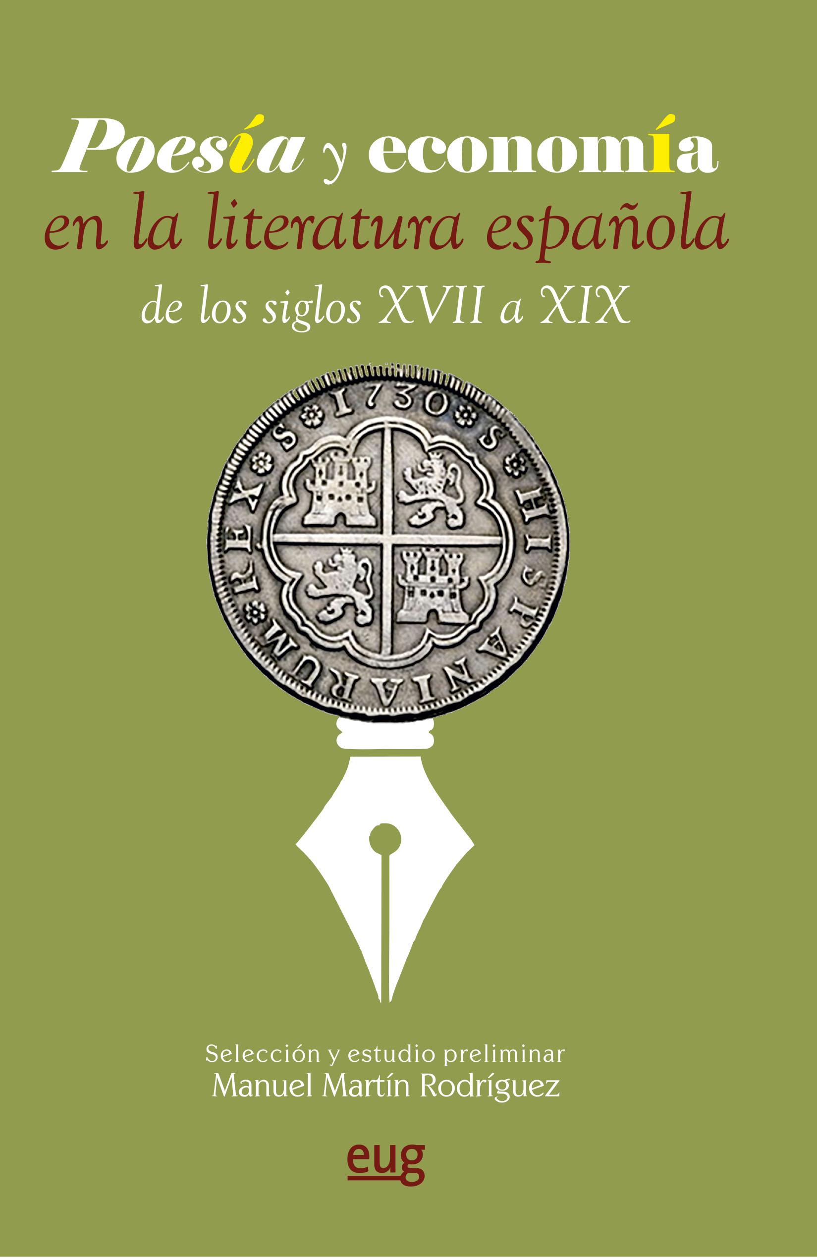 'Poesía y economía en la literatura española de los siglos XVII a XIX', libro del mes de abril de la Editorial Universidad de Granada