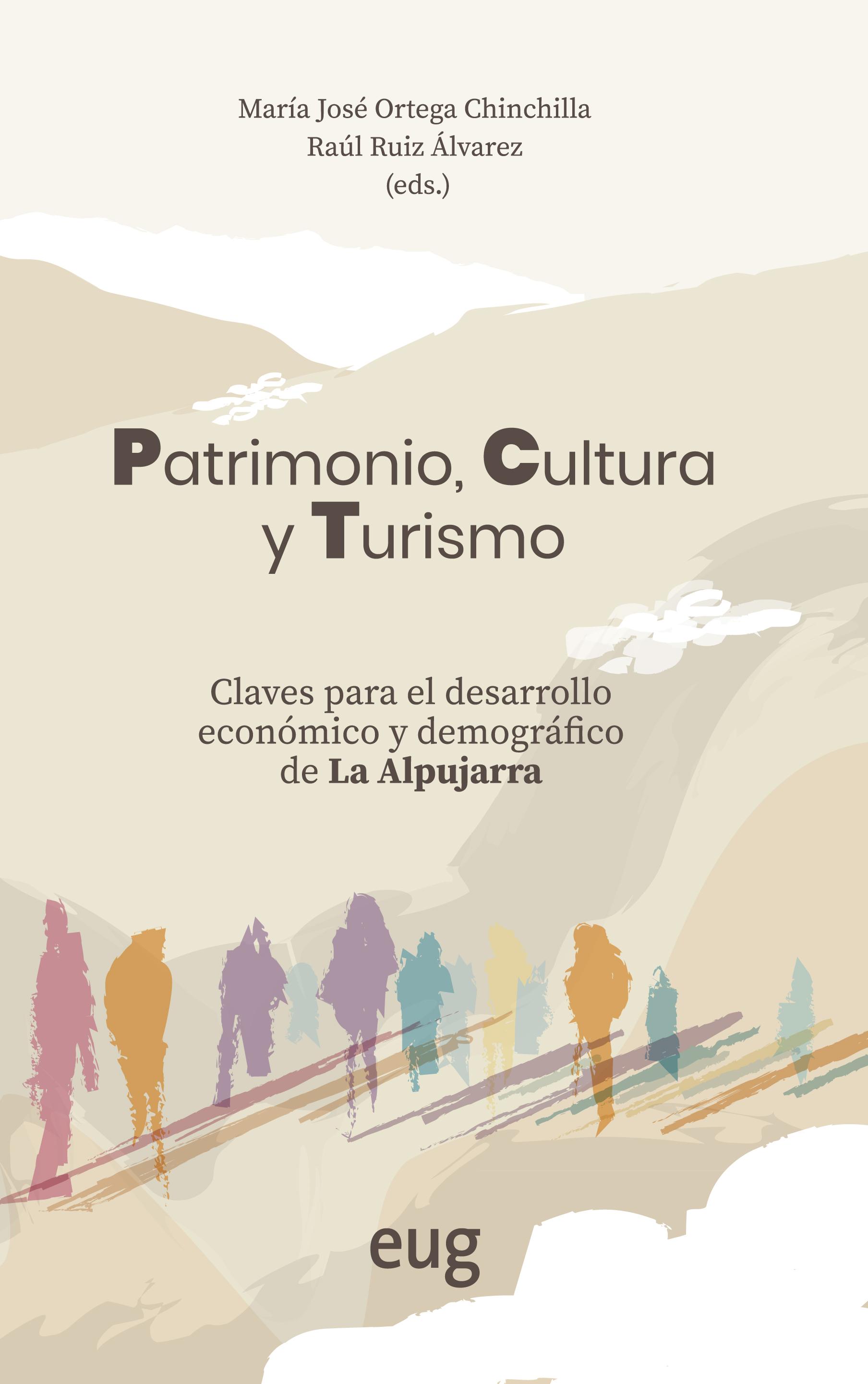 """""""Patrimonio, Cultura y Turismo"""": un libro reúne las claves para la activación económica y demográfica de La Alpujarra"""