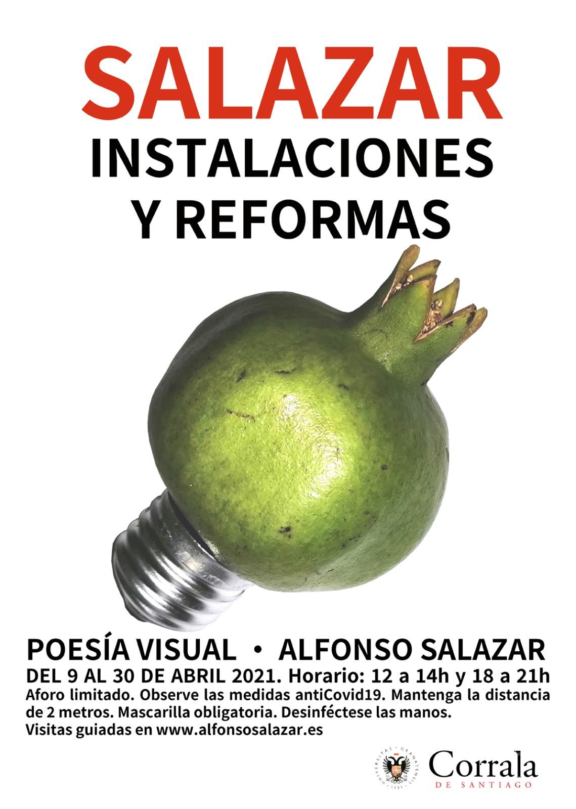 El creador Alfonso Salazar expone en La Corrala de Santiago sus poemas visuales: «Salazar Instalaciones y Reformas»