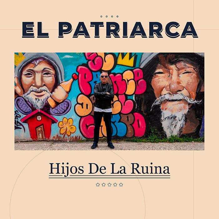 El Patriarca (Agustín de Los Ángeles) Presentará 'Hijos de la ruina' el 3 de Septiembre en la Industrial Copera